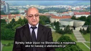 Sýrsky lekár žijúci na Slovensku rozpráva o utečencoch